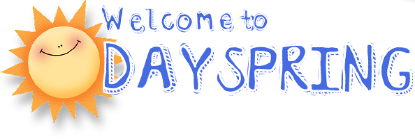 welcome to Dayspring